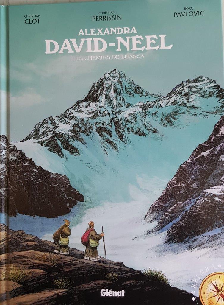 Alexandra David-Néel, les Chemins de Lhassa