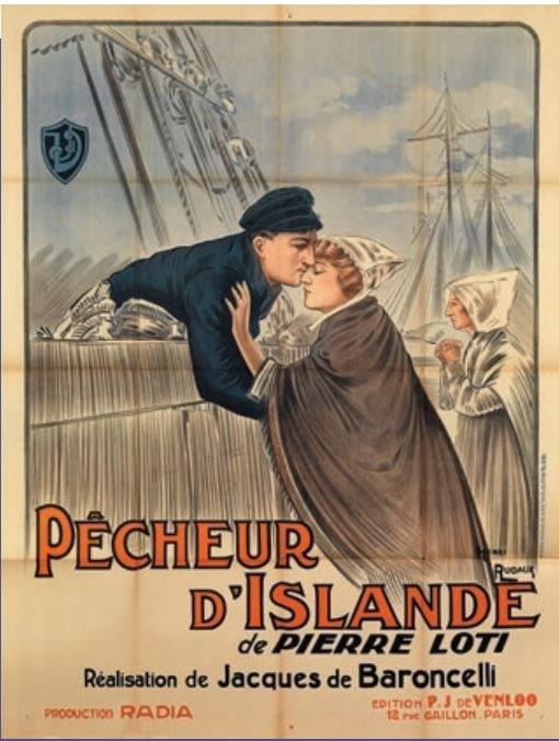 Affiche du film Pêcheur d'Islande De Jacques de Baroncelli (1881-1951), d'après le roman de Pierre Loti Henri Rudaux (1870-1927), dessinateur 1924 Radia production © Musée national de la Marine/A. Fux